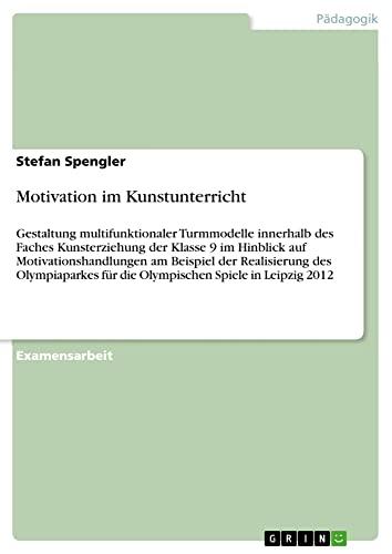 9783640630493: Motivation im Kunstunterricht (German Edition)