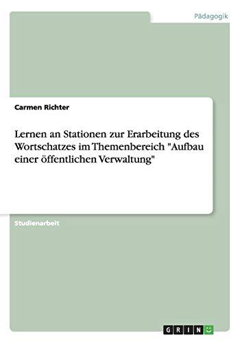 Lernen an Stationen Zur Erarbeitung Des Wortschatzes: Carmen Richter