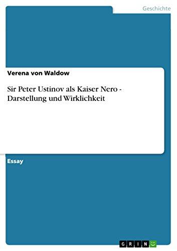 9783640634996: Sir Peter Ustinov als Kaiser Nero - Darstellung und Wirklichkeit