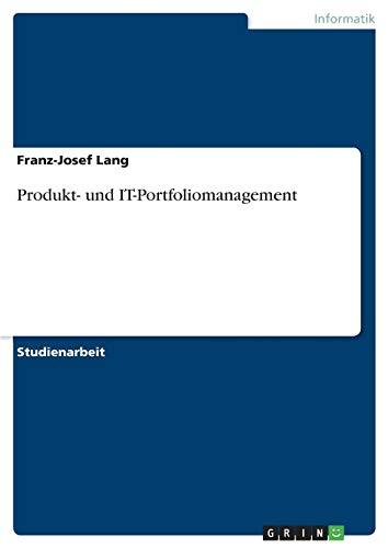 9783640635467: Produkt- und IT-Portfoliomanagement (German Edition)