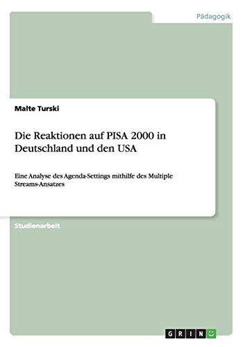 9783640636068: Die Reaktionen auf PISA 2000 in Deutschland und den USA