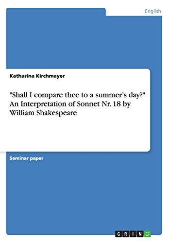 Shall I compare thee to a summer's: Katharina Kirchmayer