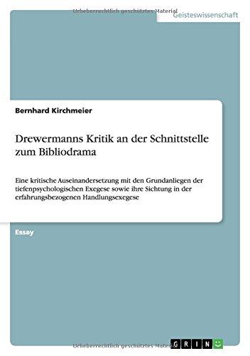 Drewermanns Kritik an Der Schnittstelle Zum Bibliodrama: Bernhard Kirchmeier