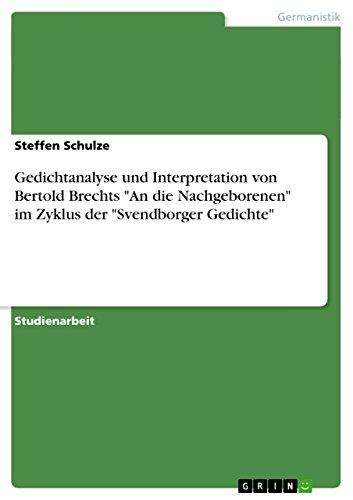 9783640644025: Gedichtanalyse Und Interpretation Von Bertold Brechts an Die Nachgeborenen Im Zyklus Der Svendborger Gedichte (German Edition)