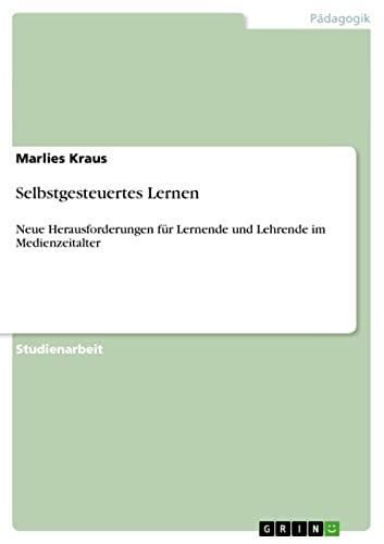 9783640646975: Selbstgesteuertes Lernen (German Edition)