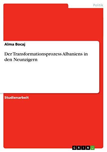 9783640647644: Der Transformationsprozess Albaniens in den Neunzigern
