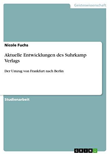 Aktuelle Entwicklungen Des Suhrkamp Verlags: Nicole Fuchs