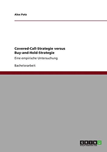 9783640656295: Covered-Call-Strategie versus Buy-and-Hold-Strategie