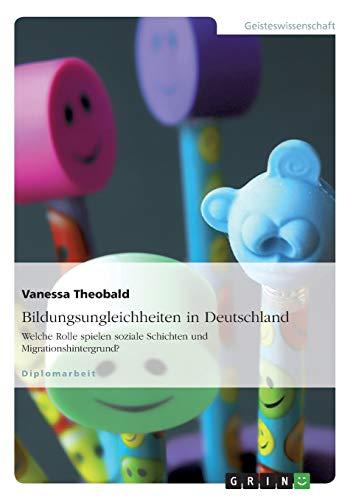 Bildungsungleichheiten in Deutschland: Vanessa Theobald