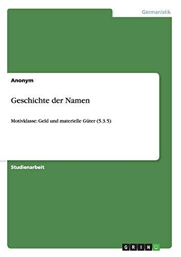 Geschichte der Namen (Paperback) - Anonym