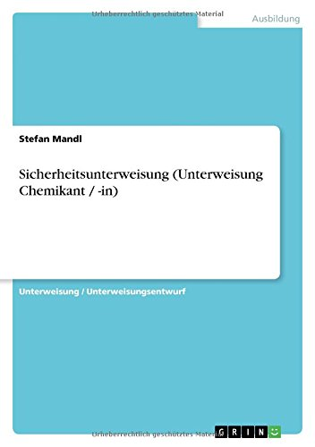 Sicherheitsunterweisung (Unterweisung Chemikant / -in) - Stefan Mandl