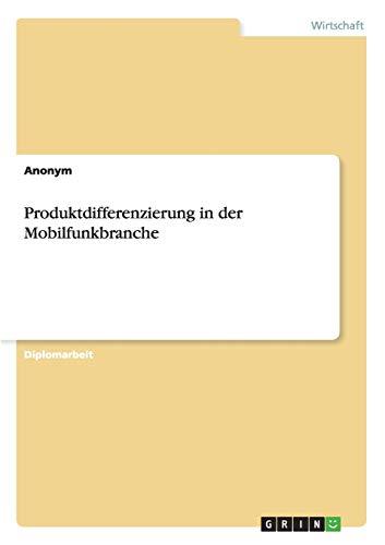 Produktdifferenzierung in Der Mobilfunkbranche (Paperback) - Anonym