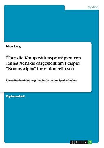 Über die Kompositionsprinzipien von Iannis Xenakis dargestellt: Lang, Nico
