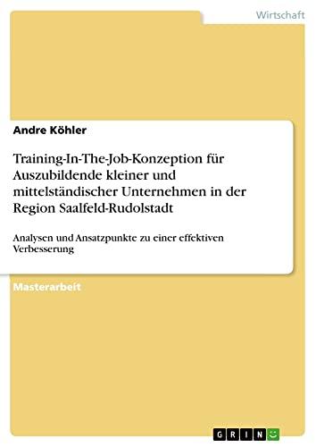 Training-In-The-Job-Konzeption Fur Auszubildende Kleiner Und Mittelstandischer Unternehmen in Der ...