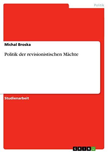 Politik Der Revisionistischen Machte: Michal Broska