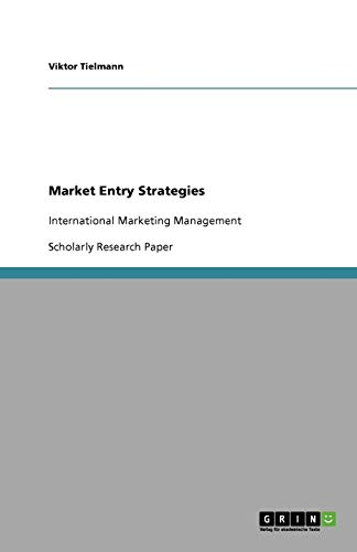 9783640672158: Market Entry Strategies
