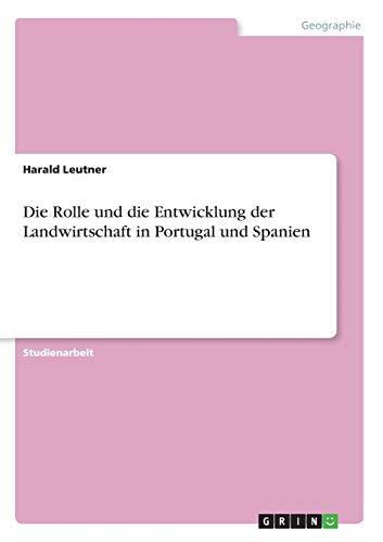 Die Rolle und die Entwicklung der Landwirtschaft: Harald Leutner