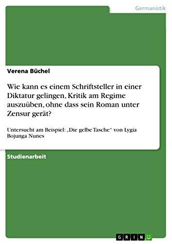 9783640674756: Wie kann es einem Schriftsteller in einer Diktatur gelingen, Kritik am Regime auszuüben, ohne dass sein Roman unter Zensur gerät? (German Edition)