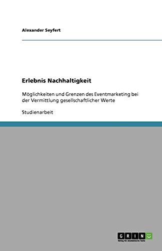 9783640677542: Erlebnis Nachhaltigkeit (German Edition)