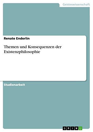 9783640677559: Themen und Konsequenzen der Existenzphilosophie (German Edition)