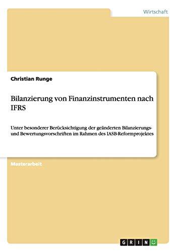 Bilanzierung von Finanzinstrumenten nach IFRS unter besonderer: Christian Runge