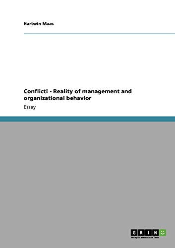 Conflict! - Reality of management and organizational: Hartwin Maas