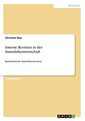9783640681631: Interne Revision in der Immobilienwirtschaft