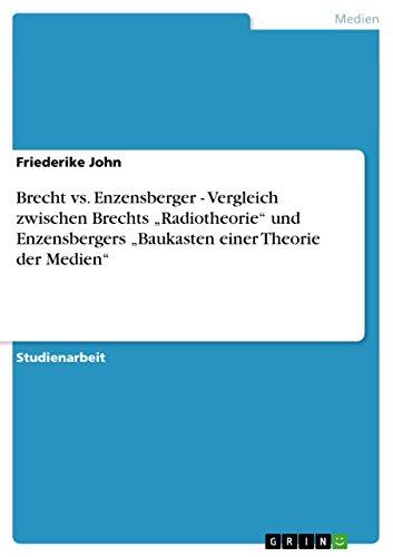 """9783640683475: Brecht vs. Enzensberger - Vergleich zwischen Brechts """"Radiotheorie"""" und Enzensbergers """"Baukasten einer Theorie der Medien"""" (German Edition)"""