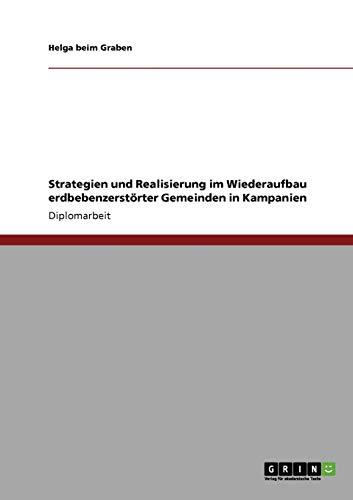 Strategien Und Realisierung Im Wiederaufbau Erdbebenzerstorter Gemeinden in Kampanien: Helga beim ...