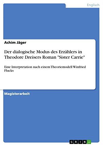 9783640685875: Der dialogische Modus des Erzählers in Theodore Dreisers Roman
