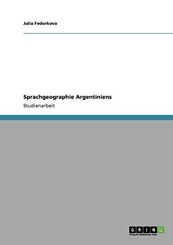 Sprachgeographie Argentiniens (Paperback) - Julia Fedorkova