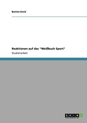 Reaktionen Auf Das Weissbuch Sport: Bastian Einck