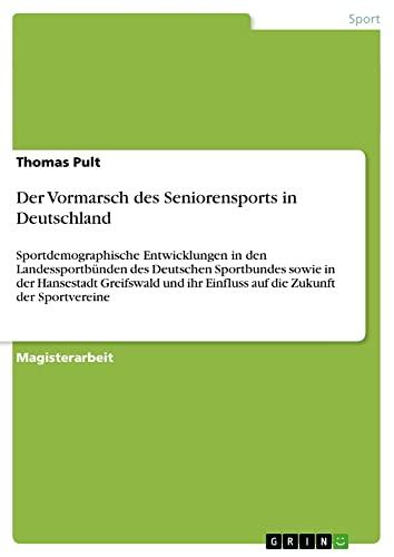 Der Vormarsch des Seniorensports in Deutschland: Thomas Pult