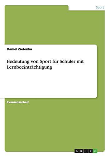 9783640705917: Bedeutung von Sport für Schüler mit Lernbeeinträchtigung (German Edition)