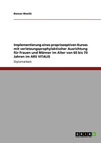 Implementierung Eines Propriozeptiven Kurses Mit Verletzungsprophylaktischer Ausrichtung Fur Frauen...