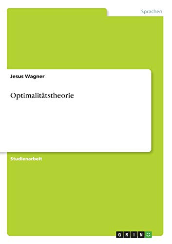 Optimalitatstheorie (Paperback) - Jesus Wagner