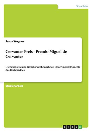 Cervantes-Preis - Premio Miguel de Cervantes: Jesus Wagner