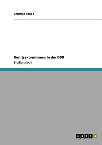 Rechtsextremismus in der DDR (Paperback) - Christine Hoppe
