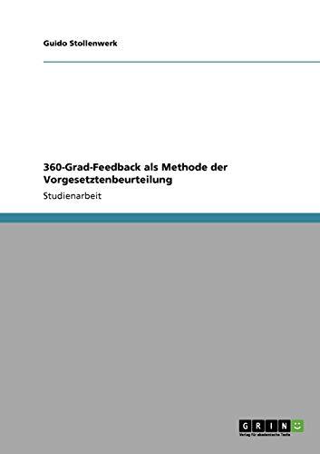 360-Grad-Feedback als Methode der Vorgesetztenbeurteilung - Guido Stollenwerk