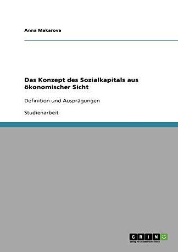 Das Konzept des Sozialkapitals aus oekonomischer Sicht (Paperback) - Anna Makarova