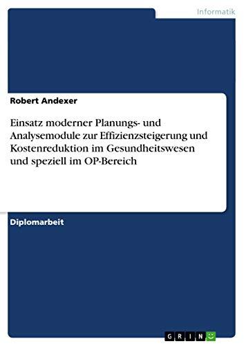 Einsatz Moderner Planungs- Und Analysemodule Zur Effizienzsteigerung Und Kostenreduktion Im ...