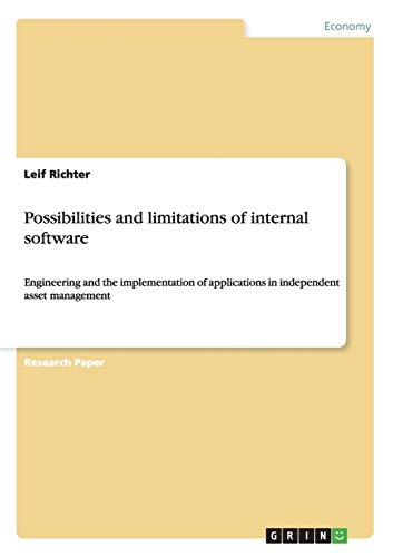 Possibilities and Limitations of Internal Software: Leif Richter