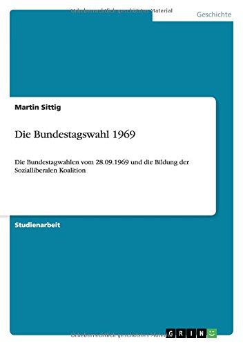 Die Bundestagswahl 1969: Martin Sittig