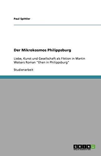 9783640731381: Der Mikrokosmos Philippsburg