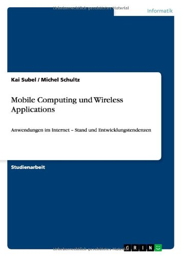 Mobile Computing Und Wireless Applications (German Edition)