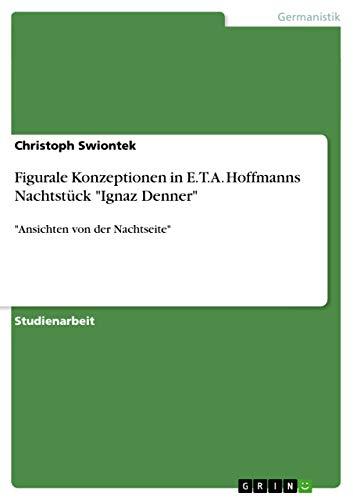 Figurale Konzeptionen in E.T.A. Hoffmanns Nachtstuck