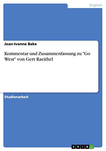 Kommentar und Zusammenfassung zu Go West von Gert Raeithel (Paperback) - Joan-Ivonne Bake