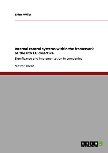 Internal control systems within the framework of the 8th EU directive: Bj�rn M�ller
