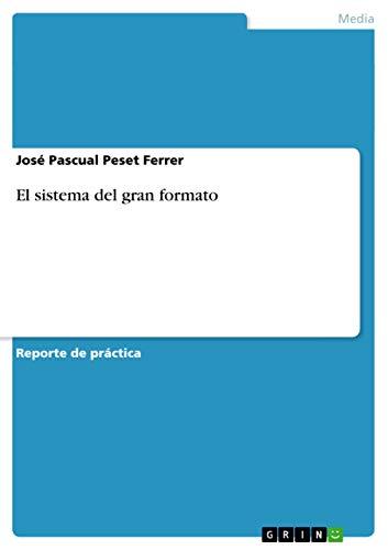 El Sistema del Gran Formato: Jos Pascual Peset Ferrer