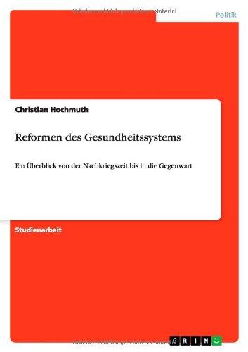 9783640745432: Reformen des Gesundheitssystems (German Edition)